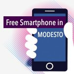 How to get a Free Smartphone in Modesto