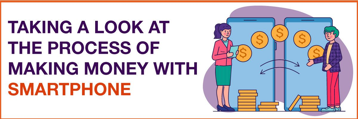 making money with Smartphone