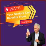 5 ways your seniors can benefits from smartphone