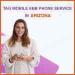 TAG Mobile EBB phone service in Arizona